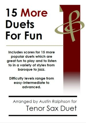 15 More Tenor Sax Duets for Fun (popular classics volume 2)