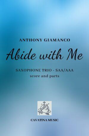 ABIDE WITH ME – saxophone trio