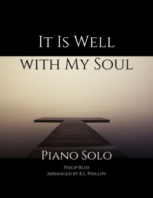 It Is Well With My Soul – Piano Solo