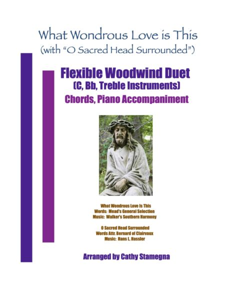 WW Flex Duet What Wondrous Love Is This with O Sacred Head Surrounded title JPEG