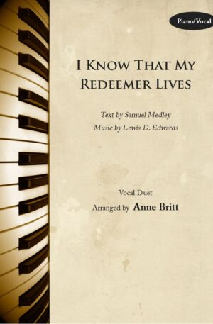 I Know That My Redeemer Lives – Vocal Duet