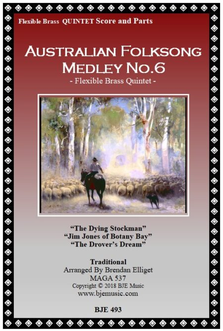493 FC Australian Folksong Medley No 6 Flexible Brass Quintet