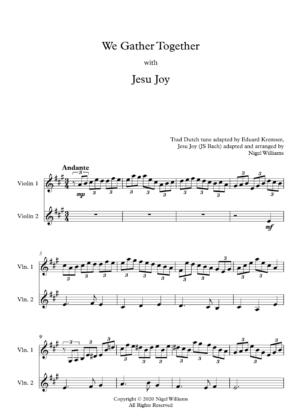 We Gather Together, with Jesu Joy, for Violin Duet