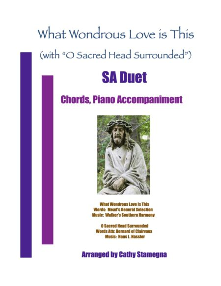 SA Duet What Wondrous Love Is This with O Sacred Head Surrounded title JPEG