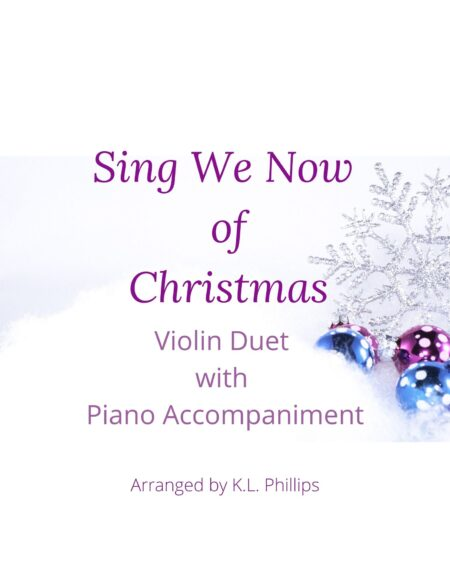 Sing We Now of Christmas - Violin Duet with Piano Accompaniment cover