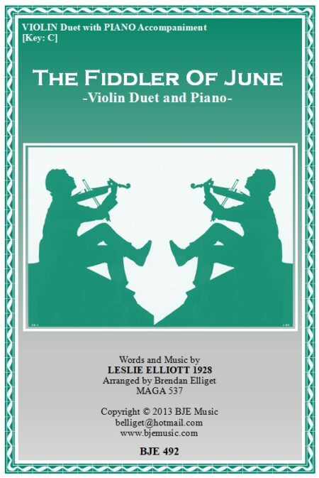 492 FC The Fiddler of June Violin Duet and Piano