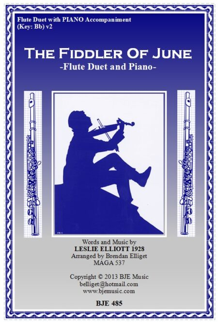 485 FC v2 The Fiddler of June Flute Duet and Piano