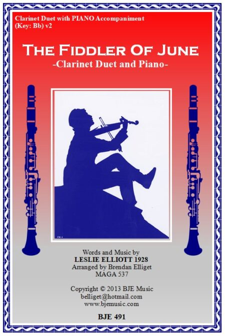 491 FC v2 The Fiddler of June Clarinet Duet and Piano