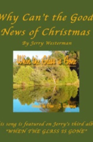Why Can't the Good News of Christmas… (PVG)