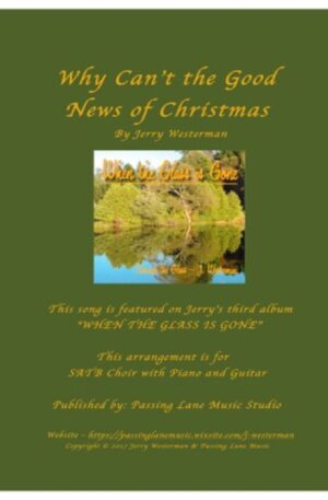 Why Can't the Good News of Christmas… (SATB)