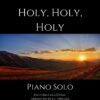 Holy, Holy, Holy - Piano Solo cover