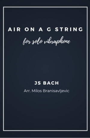 Air on a G string – for Vibraphone