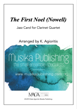 The First Noel – Jazz Carol for Clarinet Quartet