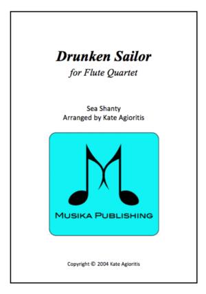 Drunken Sailor – Jazz Arrangement for Flute Quartet