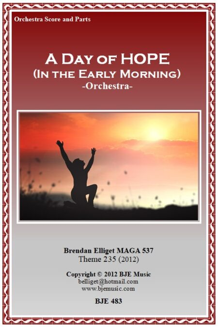 483 FC A Day of Hope In the Early Morning Orchestra Theme 235