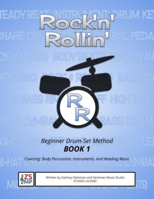 Rock'N'Rollin' Beginner Drumset Method Book 1