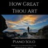 How Great Thou Art - Intermediate Piano Solo cover