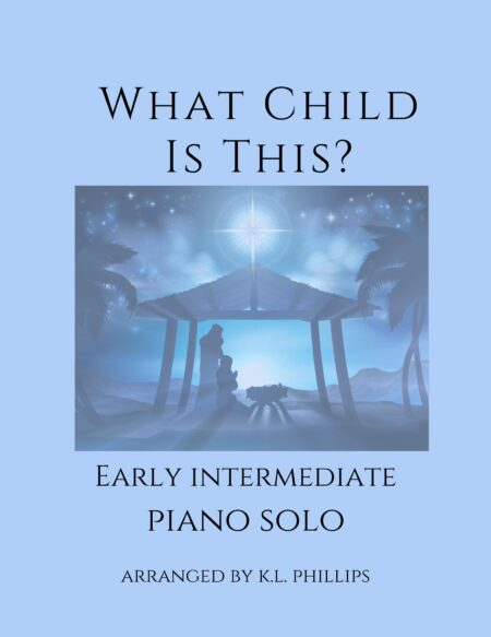 What Child Is This - Early Intermediate Piano Solo cover