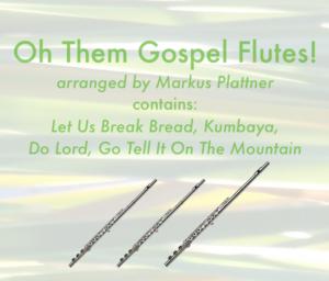 Oh Them Gospel Flutes