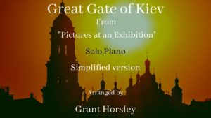 """""""Great Gate of Kiev"""" M Moussorsky- Solo Piano -Simplified version"""