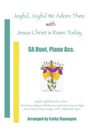 "Joyful, Joyful We Adore Thee (with ""Jesus Christ is Risen Today"") (SA, ST, TB Duet, Piano)"