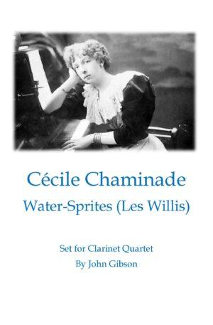 Cecile Chaminade – Water Sprites set for clarinet quartet