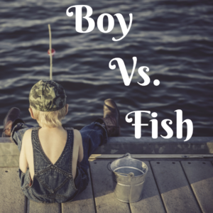 Boy Vs. Fish