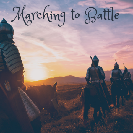Marching to Battle