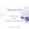 The First Noel - Violin Duet with Piano Accompaniment cover