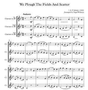We Plough The Fields And Scatter, for Clarinet Trio