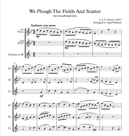 We Plough The Fields And Scatter, for Woodwind Trio
