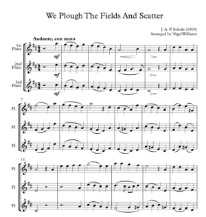 We Plough the Fields and Scatter – Flute Trio