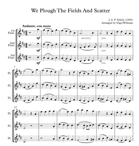We Plough The Fields And Scatter, for Flute Trio