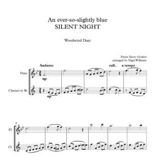 An ever-so-slightly blue SILENT NIGHT, for Flute and Clarinet