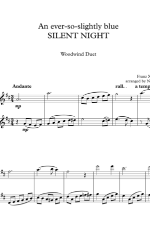 An ever-so-slightly blue SILENT NIGHT, for Flute Duet