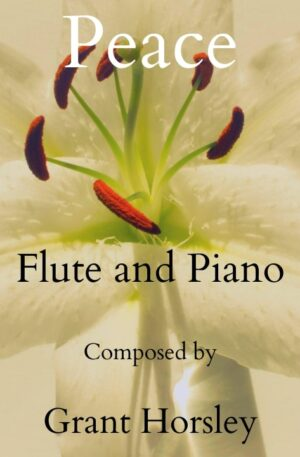 """""""Peace"""" for Flute and Piano- Intermediate"""