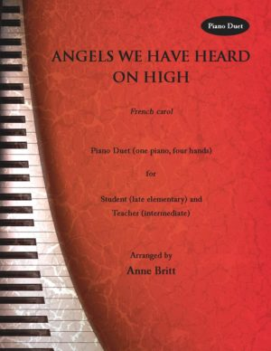 Angels We Have Heard on High – Late Elementary Student/Teacher Piano Duet