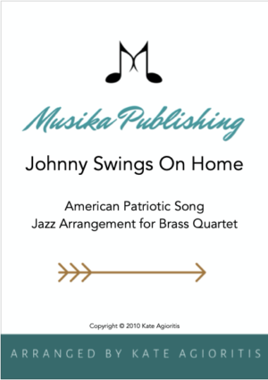 Johnny Swings On Home – Jazz Arrangement for Brass Quartet