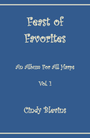 Feast of Favorites, Vol. 1, for all harps