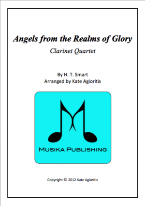 Angels from the Realms of Glory – Jazz Carol for Clarinet Quartet