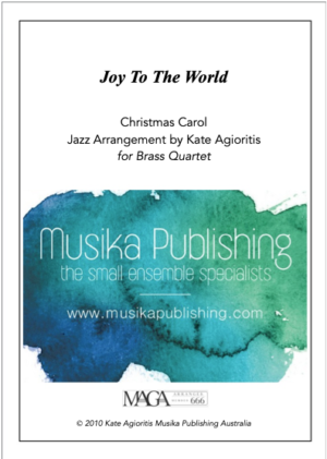 Joy to the World – Jazz Carol for Brass Quartet