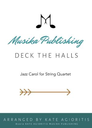 Deck the Halls – Jazz Carol for String Quartet