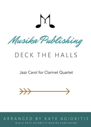 Deck the Halls – Jazz Carol for Clarinet Quartet