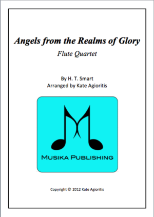 Angels from the Realms of Glory – Jazz Arrangement for Flute Quartet