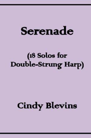 Serenade, 18 original solos for Double-Strung Harp