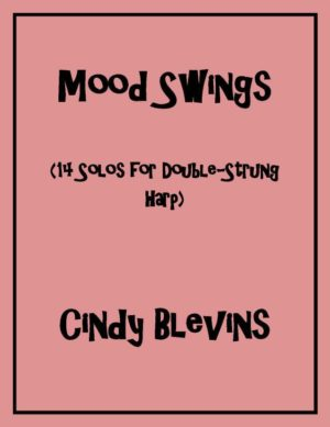 Mood Swings, 14 original solos for Double-Strung Harp