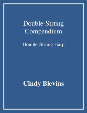 Double-Strung Compendium, for Double-Strung Harp