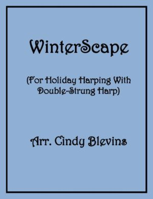 WinterScape, for Double-Strung Harp