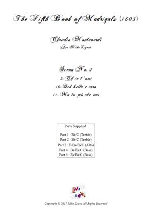 Flexi Quintet – Monteverdi, 5th Book of Madrigals (1605) – Scena 2 (Nos 9 – 11)