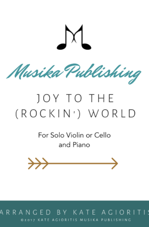 Joy to the (Rockin') World – for Violin or Cello Solo with Piano